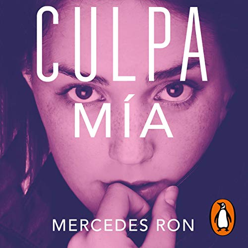 Culpa mía [My Fault] Audiobook By Mercedes Ron cover art