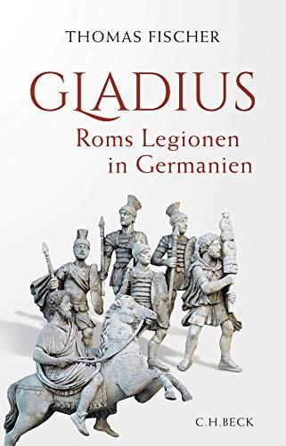 Gladius: Roms Legionen in Germanien