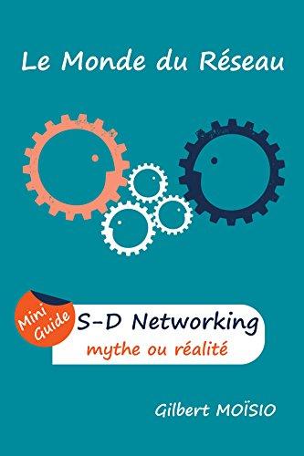 Couverture du livre Software-Defined Networking, mythe ou réalité: Mini Guide