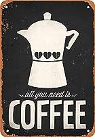 コーヒーが必要 金属板ブリキ看板注意サイン情報サイン金属安全サイン警告サイン表示パネル