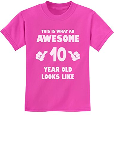 TeeStars - This is What an Awesome 10 Year Old Looks Like Youth Kids T-Shirt Medium Pink