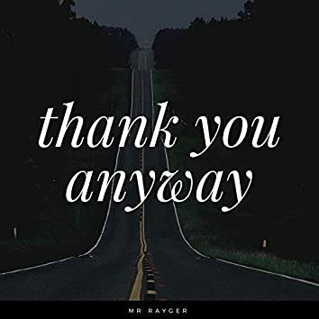 Thank You Anyway
