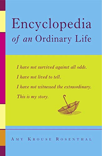 Compare Textbook Prices for Encyclopedia of an Ordinary Life: A Memoir Reprint Edition ISBN 8580001353500 by Rosenthal, Amy Krouse