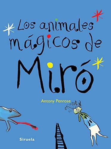 Los animales mágicos de Miró: 264 (Las Tres Edades