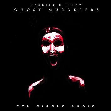 Ghost Murderers