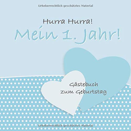 Hurra Hurra! Mein 1. Jahr!: Gästebuch erster Geburtstag I Vintage Blau Design I für 25 Gäste I...