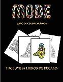Libro de colorear Moda (Moda): Este libro contiene 36 láminas para colorear que se pueden usar para pintarlas, enmarcarlas y / o meditar con ellas. ... 19 libros en PDF adicionales. Un total (5)