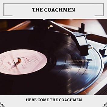 Here Come The Coachmen