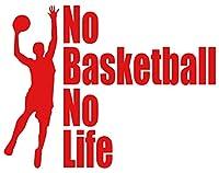 カッティングステッカー No Basketball No Life (バスケットボール)・3 約150mmX約195mm レッド 赤