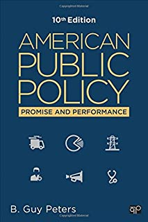 American Public Policy: Promise and Performance (Tenth Edition)