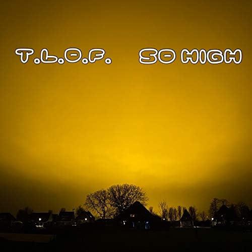 T.L.O.F.