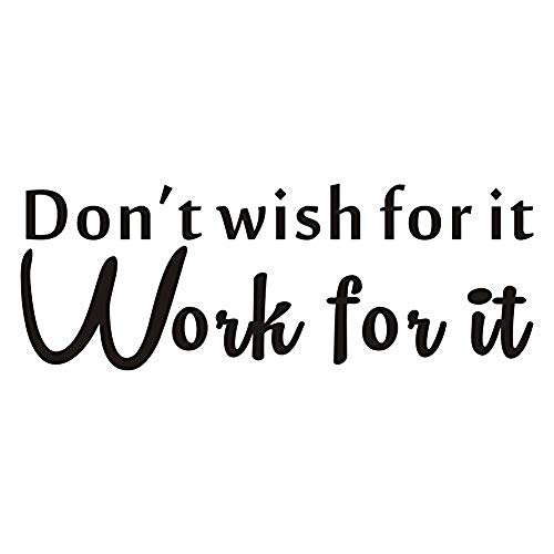 Don't Wish for It Work for It Wall Decal Inspirational Quote Vinyl Wall Sticker for Home,Sport Gym,Living Room,Classroom Motivational Saying Fitness Workout Success Wall Decal Wall Decorations,Black