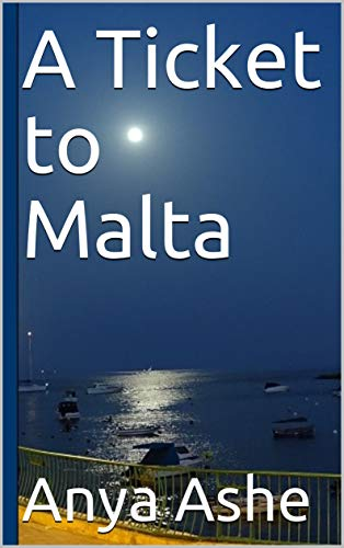 A Ticket to Malta (English Edition)