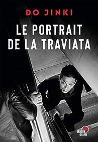 Le portrait de la Traviata par Do Jinki