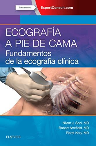 Ecografía A Pie De Cama. Expertconsult: Fundamentos de la ecografía clínica