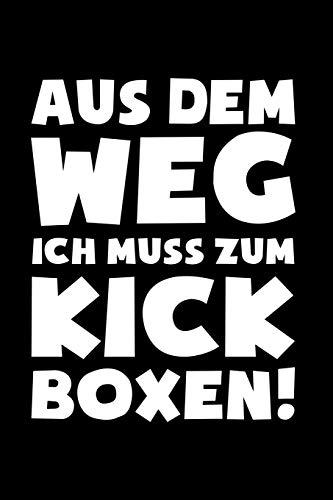 Kickboxing: Muss zum Kickboxen!: Notizbuch / Notizheft für Kick-Boxer Kick-Box Zubehör A5 (6x9in) dotted Punktraster