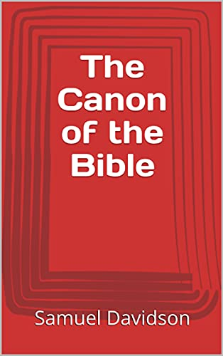The Canon of the Bible (English Edition)