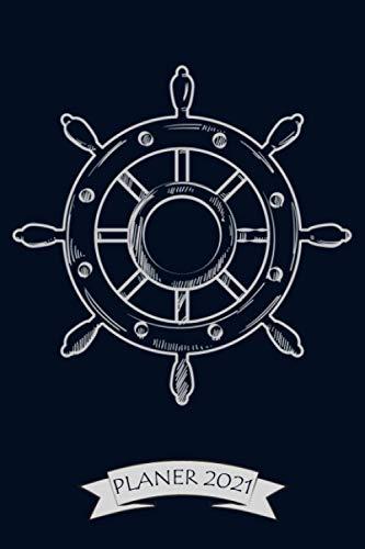 Planer 2021: Kalender 2021 Segelschiff Segeln | Mt Wochen-, Monats- und Jahresübersicht | Für Käpitän, Segler, Skipper und Wassersportler | Zum notieren, planen & organisieren | Format ca. A5 |