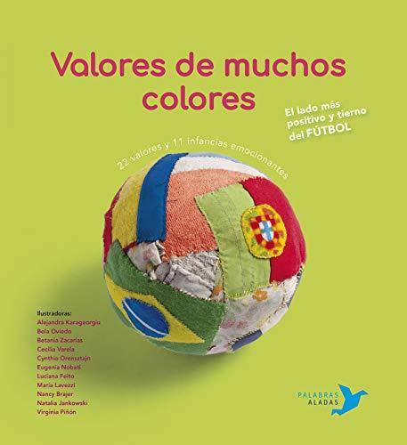 Valores de muchos colores: El lado más positivo y tierno del fútbol