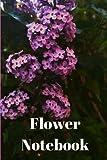 Flower Notebook: Flower Of Life Flower Girl Flower Notebook inspiring books for women motivation books motivation book