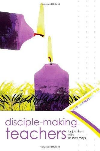 Disciple-Making Teachers
