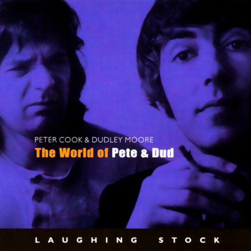 The World of Pete & Dud audiobook cover art