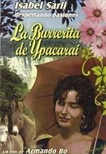 ISABEL SARLI/ARMANDO BO : LA BURRERITA DE YPACARAI