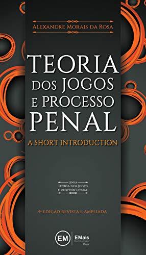 Teoria dos Jogos e Processo Penal: A Short Introduction