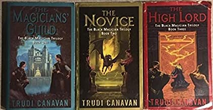 The Black Magician Trilogy (The Magicians' Guild, the Novice, & the High Lord)