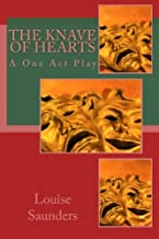 The Knave of Hearts: A One Act Play