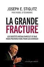 La Grande Fracture de Joseph E. Stiglitz