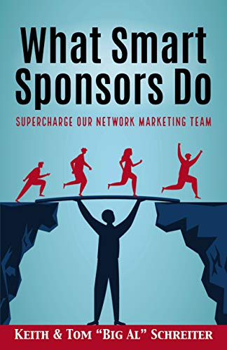 What Smart Sponsors Do: Supercharge Our Network Marketing Team (English Edition)