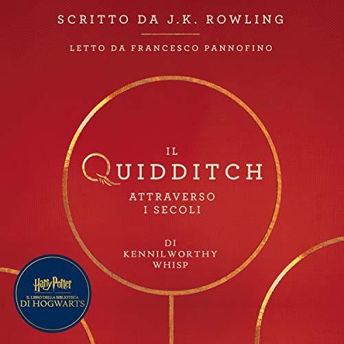 Il Quidditch Attraverso I Secoli: Harry Potter Il Libro Della Biblioteca Di Hogwarts