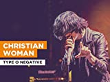 Christian Woman al estilo de Type O Negative