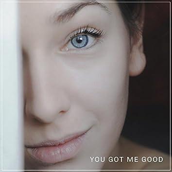 You Got Me Good (feat. Annie Stettin)