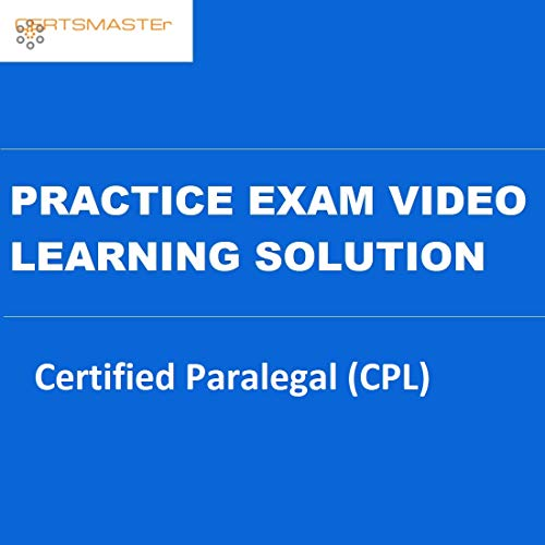 CERTSMASTEr Certified Paralegal (CPL) Practice Exam Video Learning Solutions