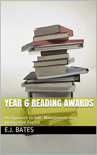 Year 6 Reading Awards: https://www.amazon.co.uk/dp/B07JNXFNDM (English Edition)