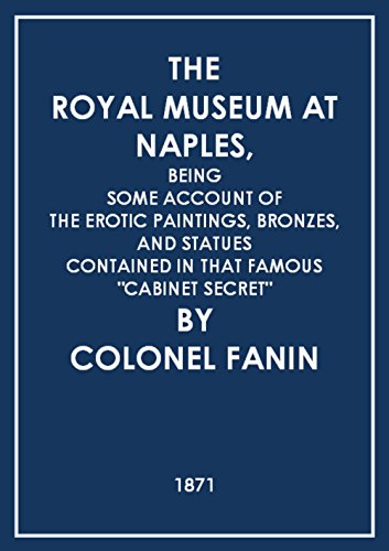 The Royal Museum At Naples (Illustrated): Bei