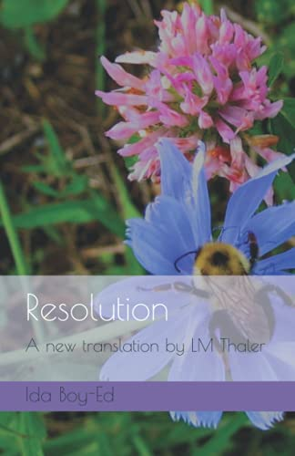 Resolution: A new translation by LM Thaler