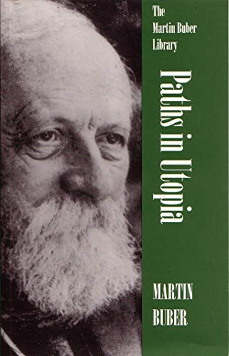 Paths in Utopia (Martin Buber Library)