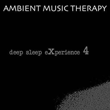 Deep Sleep Experience 4