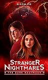 Stranger Nightmares: The Dark Nautraum (English Edition)...
