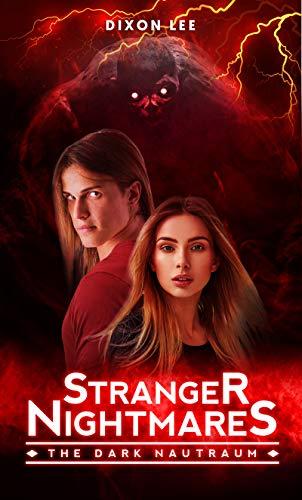 Stranger Nightmares: The Dark Nautraum (English Edition)