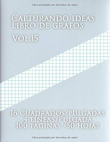Capturando ideas Libro de grafos Vol.15 , 16...