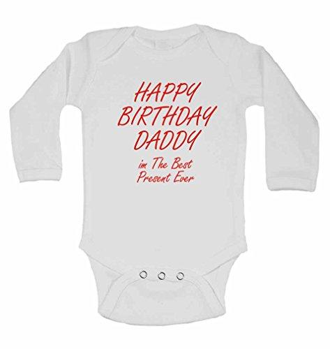 Happy Birthday Daddy im le meilleur jamais – Cadeau de Nouvel personnalisé bébé à manches longues gilets bodies bébé SE Développe pour – garçons, filles – Blanc – 2–3 ans