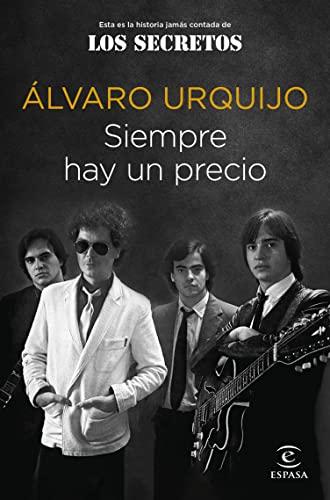 Siempre hay un precio de Álvaro Urquijo