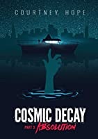 Cosmic Decay: Absolution: Absolution