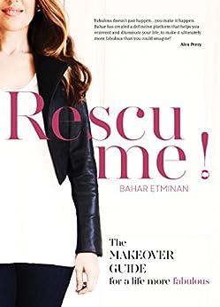 Rescu Me (Rescu Me! Book 1) by [Bahar Etminan]