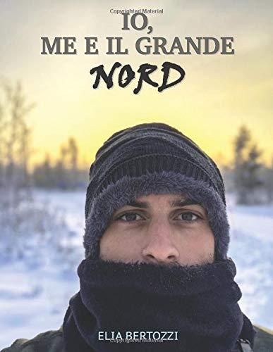 IO, ME E IL GRANDE NORD