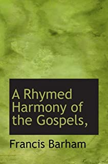 A Rhymed Harmony of the Gospels,